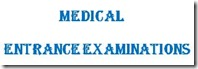 Medical entrance examinations