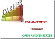 CAREER ENHANCEMENT THROUGH OPEN UNIVERISITIES